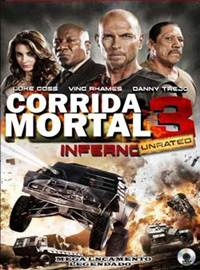 Corrida Mortal 3 UNRATED Dublado Rmvb + Avi Dual Áudio BDRip