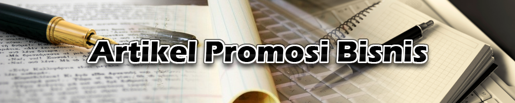 Artikel Promosi Bisnis