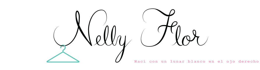Nelly Flor | Antifashion blog, vida y estilo