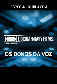 HBO: Especial Dublagem Os Donos da Voz Online Dublado
