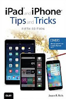 iPad and iPhone Tips and Tricks (Covers iPads and iPhones running iOS 9)
