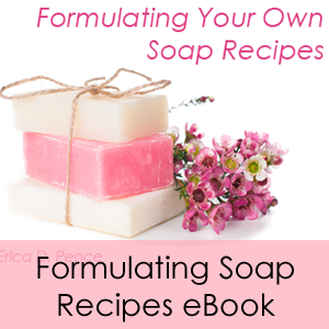 Formulating Your Own Soap Recipes