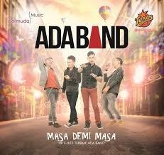 Download Lagu Ada Band Masa Demi Masa