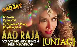 Gabbar Is Back - Aao Raja (Triplling Mix) - Dj Pawas & Dj Anu'Zd & Dj BhuvnesH Hunk [UNTAG]