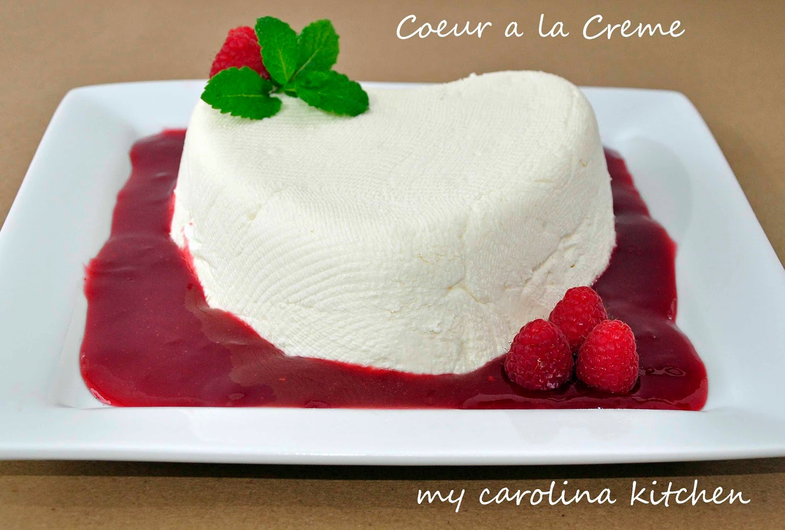 Coeur a la Crème with Raspberry and Grand Marnier Sauce