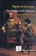 DON QUIJOTE DE LA MANCHA de Don Miguel de Cervantes y Saavedra