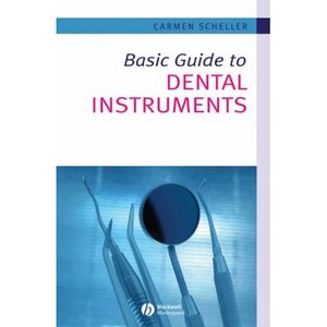 Download Basic Guide to Dental Instruments 2nd edition pdf ...