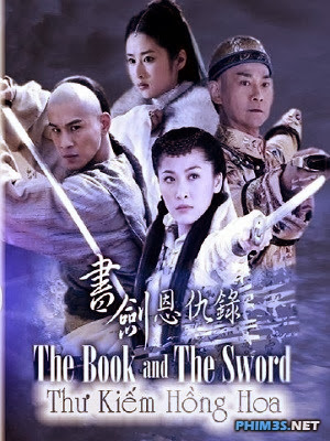 Thư Kiếm Hồng Hoa The Book And The Sword
