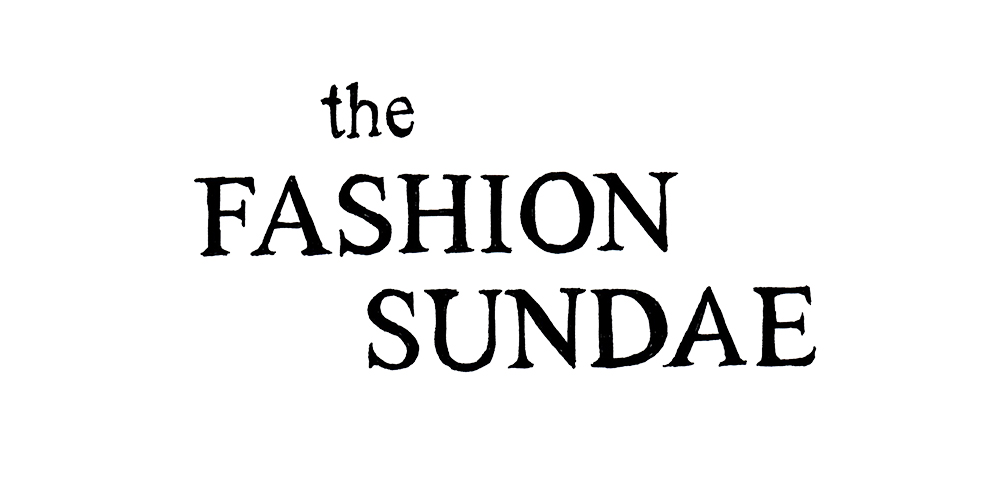 THE FASHION SUNDAE