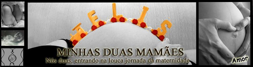 *Minhas duas Mamães*