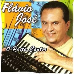 Flavio José - O Poeta Cantor