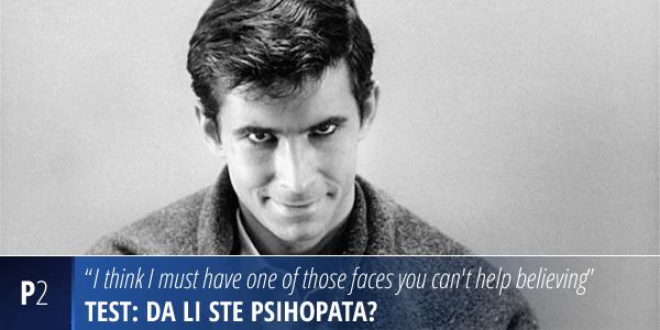 Test: Da li ste psihopata?