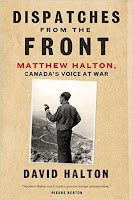 http://discover.halifaxpubliclibraries.ca/?q=title:dispatches%20from%20the%20front%20matthew%20halton
