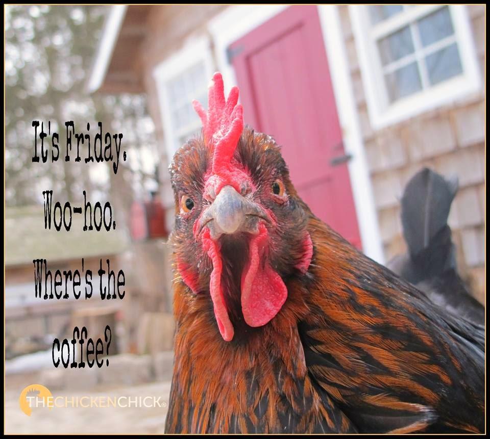 It's Friday, woo-hoo. Where's the coffee?