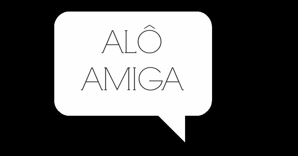 Alô Amiga | Amanda Alves