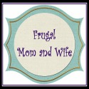 Frugal Mom and Wife