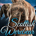 Release Blitz & Giveaway - Scottish Werebear by Lorelei Moone