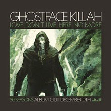 Ghostface Killah - Love Don't Live Here No More (Single)