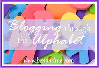 blogging through the alphabet @ benandme.com