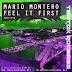 TT36 MARIO MONTERO - FEEL IT FIRST