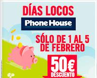 Días Locos en Phone House del 1 al 5 de febrero 2013