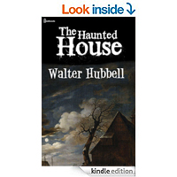 The Haunted House: The Amherst Mystery by Walter Hubbell