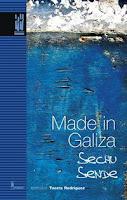 Made in Galiza, Sechu Sende