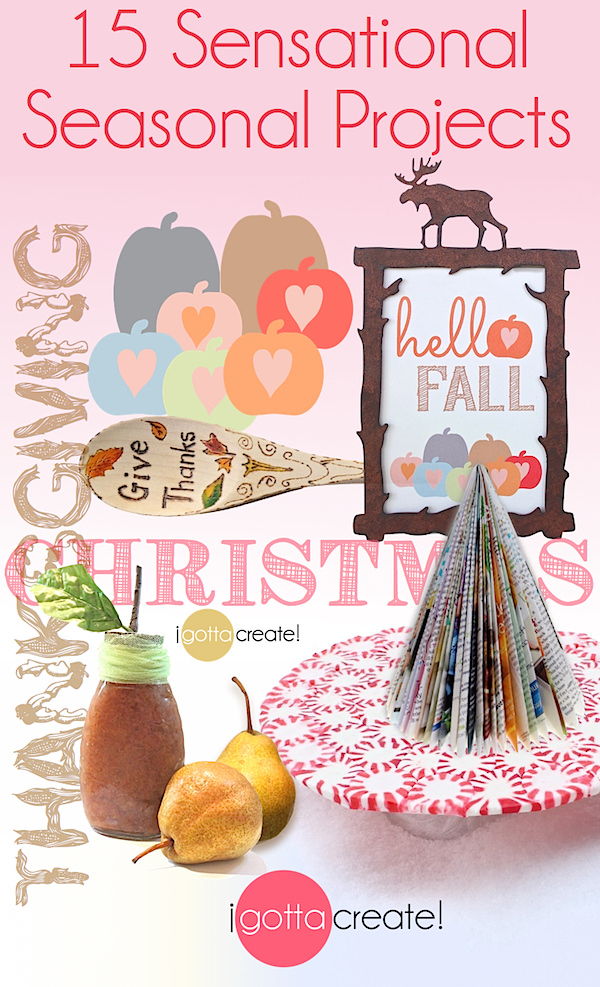 Celebrate every season and holiday of the year with 15 fun crafts, printables and goodies at I Gotta Create!