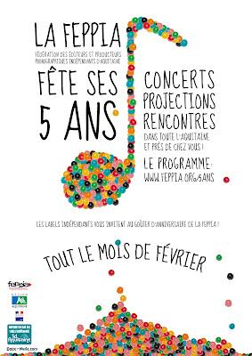 FEPPIA, Fédération des labels indépendants d'Aquitaine FETE SES 5 ANS !