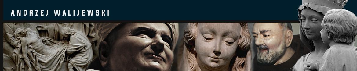Andrzej Walijewski - Sculptures