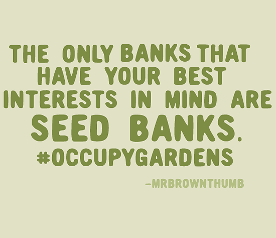 Occupy Gardens Seed Banks