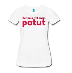 keitämä ensin potut t-paita