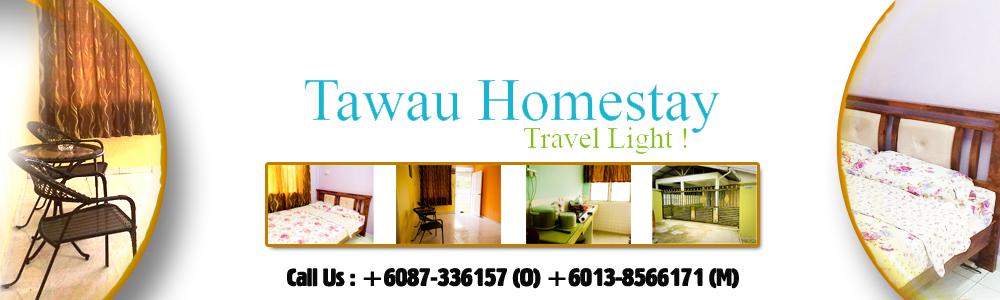 Tawau Homestay | Travel Light !