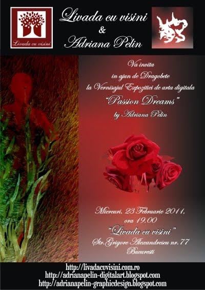 """Vernisaj Expozitie """"Passion Dreams"""" 23 Februarie 2011  """"Livada cu visini"""""""