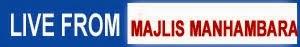 LIVE FROM MAJLIS MANHAMBARA