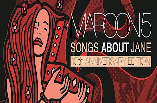 Maroon 5 – Songs About Jane (10th Anniversary Edition)
