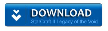 Download Starcraft II Legacy of the Void PC