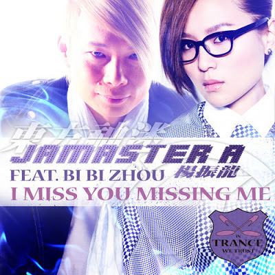 Jamaster A ft. Bi Bi Zhou - I Miss U Missing Me (Andrew Rayel vs. Jamaster A Stadium Remix)
