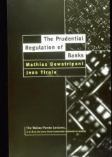 """the prudential regulation of banks"" - Jean Tirole"