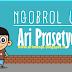 Ngobrol Unyu Bareng Ari Prasetyo