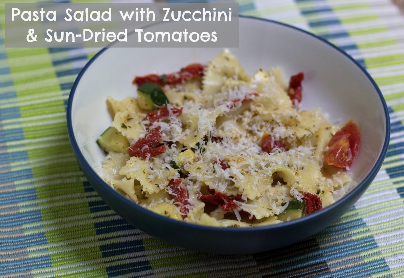 Pasta Salad with Zucchini & Sun-Dried Tomatoes – The Spicy BeeThe ...