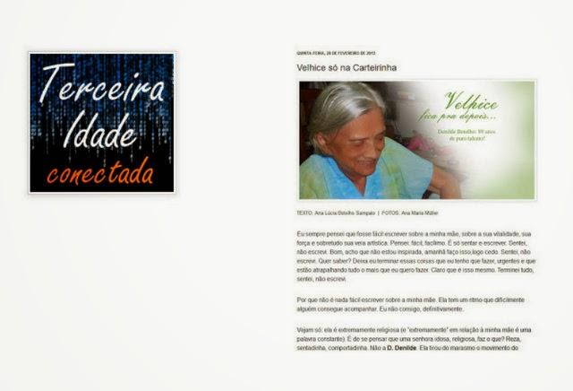 http://www.terceiraidadeconectada.com/2013/03/velhice-so-na-carteirinha.html