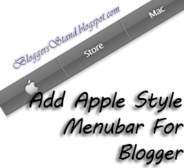 Add Apple Site Style Navigation Menu Bar for blogger