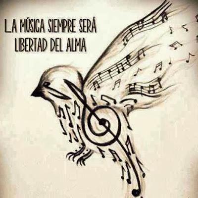 La música siempre será libertad del alma