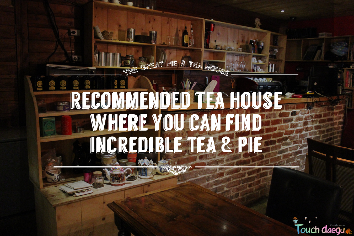 Cafe Doyo─the recommended pie shop and tea house in Daegu