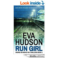 Run Girl (Ingrid Skyberg FBI Thrillers Book 1) by Eva Hudson