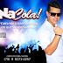 Baixar CD Na Cola ! Vol 1 - Lançamento (2016 )