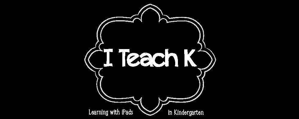 I Teach K