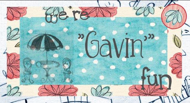 "We're ""GAVIN'"" Fun"