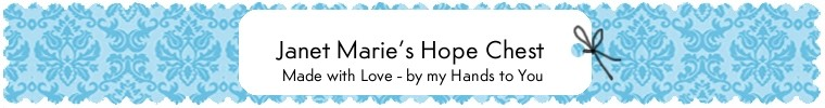 Janet Marie's Hope Chest